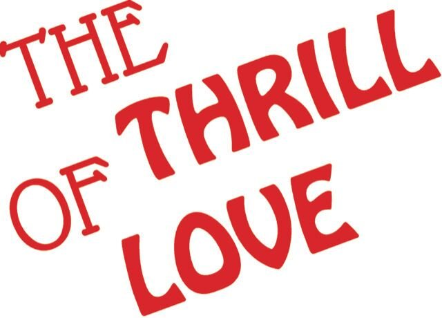 The Tavonians Theatre Company presents 'The Thrill of Love'