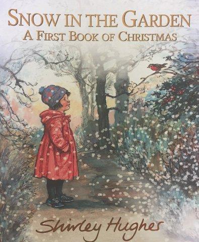 Snow in the Garden by Shirley Hughes.jpg