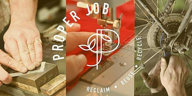 Proper Job: reclaim, reuse, recycle